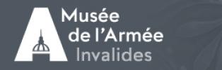 Musée de L'Armée Invalides - Paris